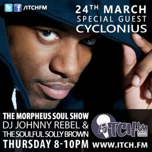 DJ Johnny Rebel & Soulful Solly Brown - Morpheus Soul Show  42 - Cyclonius