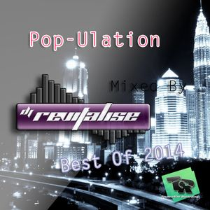 Pop-Ulation Best Of 2014 (Mixed By DJ Revitalise) (2015) (Pop, House & RnB)