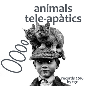 Animals Tele-apàtics (by TGC) decembre 2016
