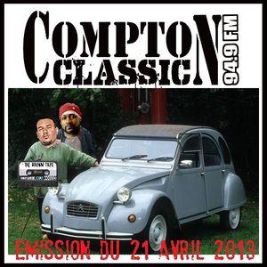 Compton Classic - Emission du 21 Avril 2013