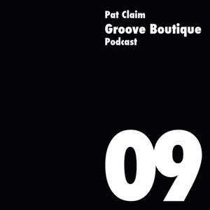 Groove Boutique Podcast 09