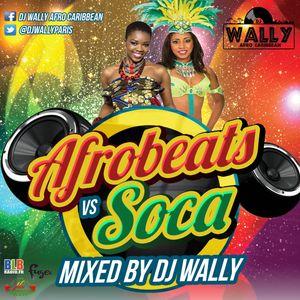 DJ WALLY - AFROBEATS VS SOCA (2016)