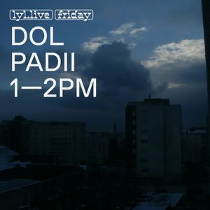 Dol Padii (28.12.17) w/ Woucdol Padique
