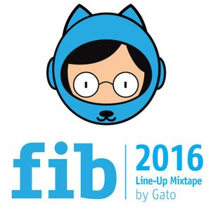 FIB 2016 Line-Up Mixtape
