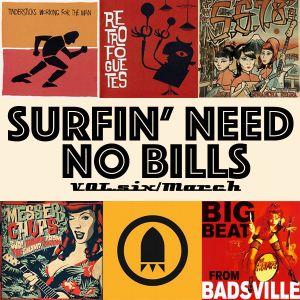 SURFIN' NEED NO BILLS/VOL.6/March 2015
