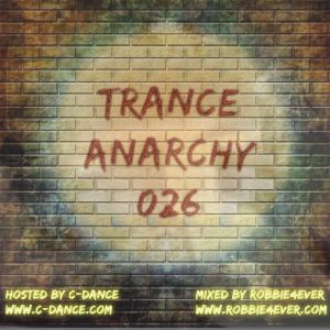 Robbie4Ever - Trance Anarchy 026