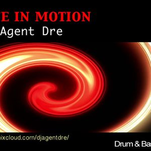 Life In Motion 2019 D&B Mix by Dj Agent Dre
