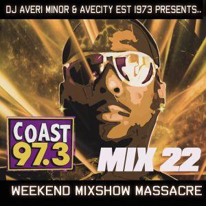 DJ Averi Minor - Weekend Mixshow Massacre mix #22