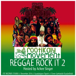Rootikaly Movement - Reggae Rock It # 2  (2016)