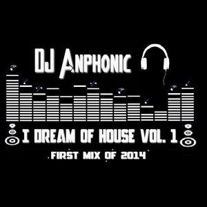 I Dream Of House Vol.1