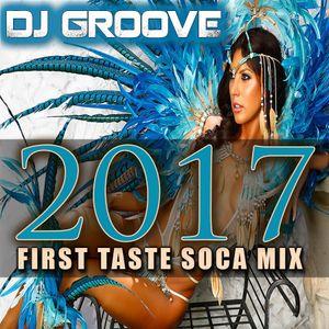 2017 first taste soca mix