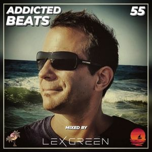 ADDICTEDBEATS vol 55 mixed by LEX GREEN