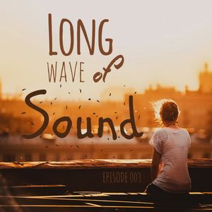 Christopher White - Long Wave of Sound 003
