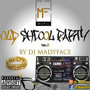 Mix old school party vol3 by Dj Madyface