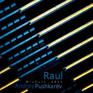 Andrey Pushkarёv - Raul (2011)
