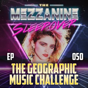 Episode 50: The Geographic Music Challenge