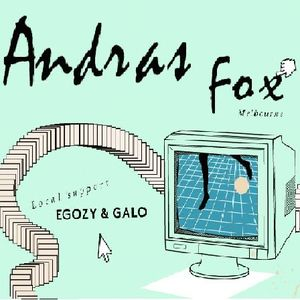Andras Fox @Romano Local support by Galo & Egozy