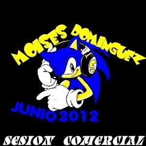 SESION COMERCIAL JUNIO 2012 - MOISES DOMINGUEZ -