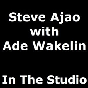 In The Studio with Robin Valk: Steve Ajao & Ade Wakelin (11/12/2015)
