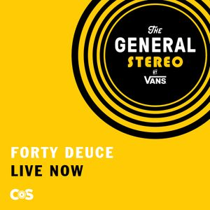 Forty Deuce - Ep.# 490 8/7/19 Live from The General Stereo at The General by Van's in BK