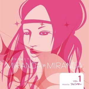MIRANDA☆MIRANDA mixed by Fencer