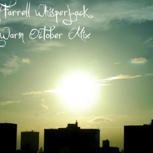 Barry Farrell (Whisperjack) Unusually Warm October Mix