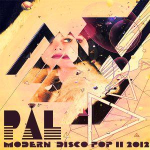 P.A.L - Modern Disco Pop II 15-6-12