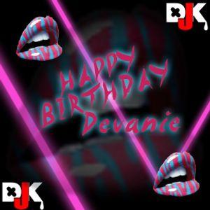 DJKay - Happy Birthday Devanie Herd