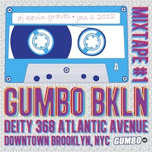 GUMBO BKLN MixTape - DJ Kevin Graves
