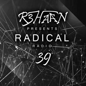 Radical Radio Episode - 39