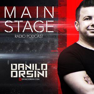 Danilo Orsini - Main Stage - Episode 006 - December 2015 (Podcast - Radio Show)