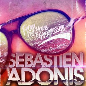 From Deep House To Progressive 309 with Sébastien Adonis
