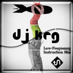 DJ KRG - Low-Frequency Instruction Mix