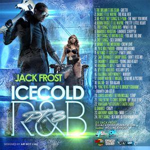 DJ JACK FROST - ICE COLD R&B VOL.3