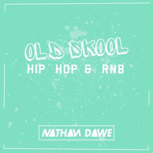 OLD SKOOL HIP HOP / RNB | TWITTER @NATHANDAWE (Audio has been edited due to Copyright)