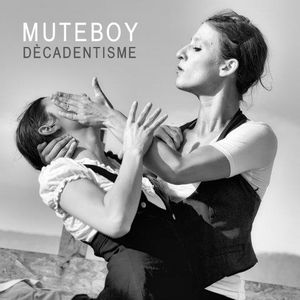 Muteboy - Dekadentisme mutape