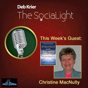 """Guest: Christine MacNaulty, CEO and Founder of Applied Futures, co-author of """"Strategy with Passion:"""