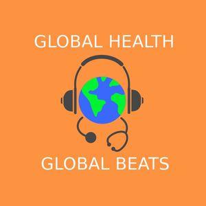 Global Health Global Beats (18/09/2021)