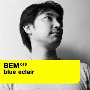 Blue Eclair Mix Show(BEM016) - Tokyo Disco Revival Synesthesia