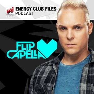 Flip Capella ENERGY CLUB FILES - Podcast 438 - 16.07.2016