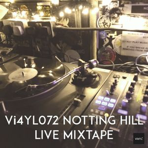 Vi4YL072: Live Mixtape from Notting Hill DJ set - vinyl only throwdown! Funk. Soul, Disco & Grooves.