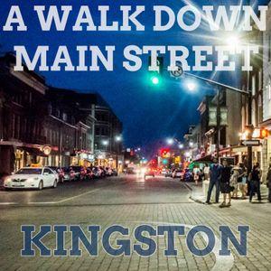 A Walk Down Main St - Kingston, ON