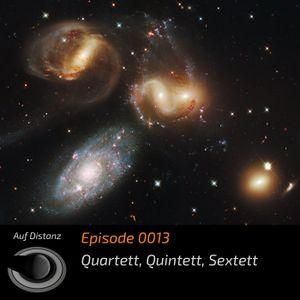 """Auf Distanz 0013: """"Quartett, Quintett, Sextett"""""""
