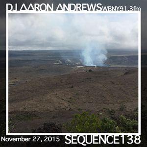 Sequence 138-DJ Aaron Andrews-November 27, 2015