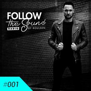 Follow the Sound Radio #001