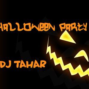 DJ TAHAR - Halloween Party (Snipe)