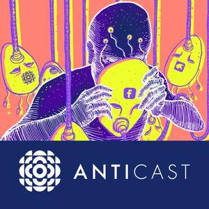 AntiCast 99 – O Eu, o Outro e o Virtual