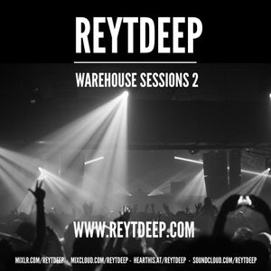 REYTDEEP warehouse sessions volume 2