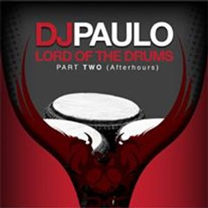 DJ PAULO-Lord of the Drums Pt 2 (Afterhours)  CLASSIC