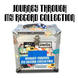 Journey Through My Record Collection - Chad Jackson - Music Box Radio Show 005